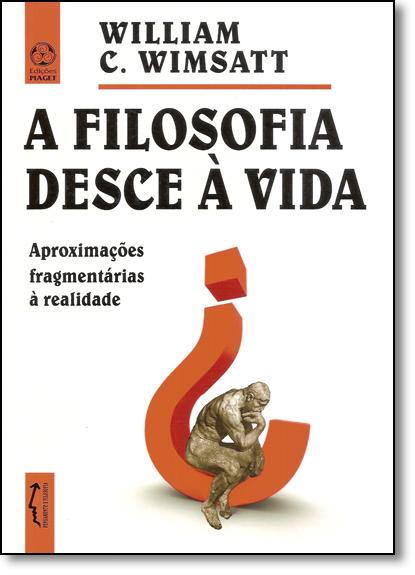 Filosofia Desce À Vida, A, livro de Willim C. Wimsatt