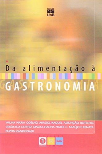 Da Alimentação À Gastronomia, livro de Wilma Maria Coelho Araujo