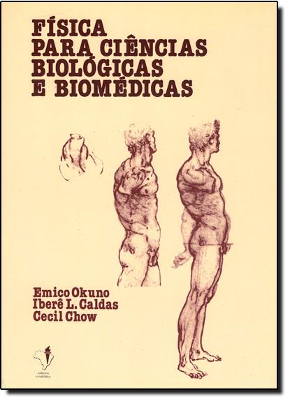 Física Para Ciências Biológicas e Biomédicas, livro de Emico Okuno