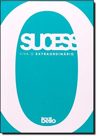 Sucesso: Viva o Extraordinário, livro de Lester Bello