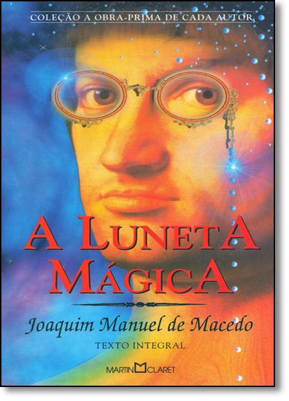 Luneta Mágica, A, livro de Joaquim Manuel de Macedo