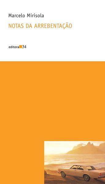 Notas da arrebentação, livro de Marcelo Mirisola