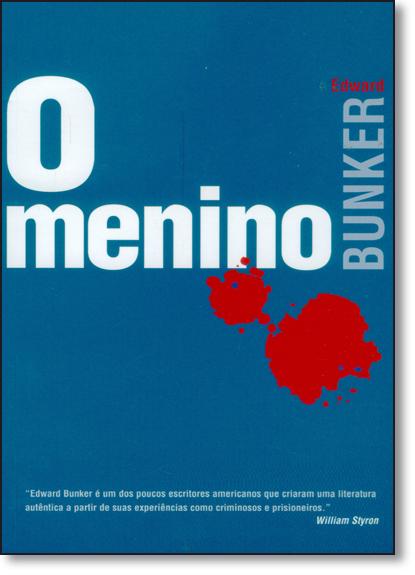 Menino, O, livro de Edward Bunker